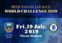 Kawasaki Frontale face five-time English Premier League champions Chelsea FC in the MEIJI YASUDA J.LEAGUE WORLD CHALLENGE 2019!